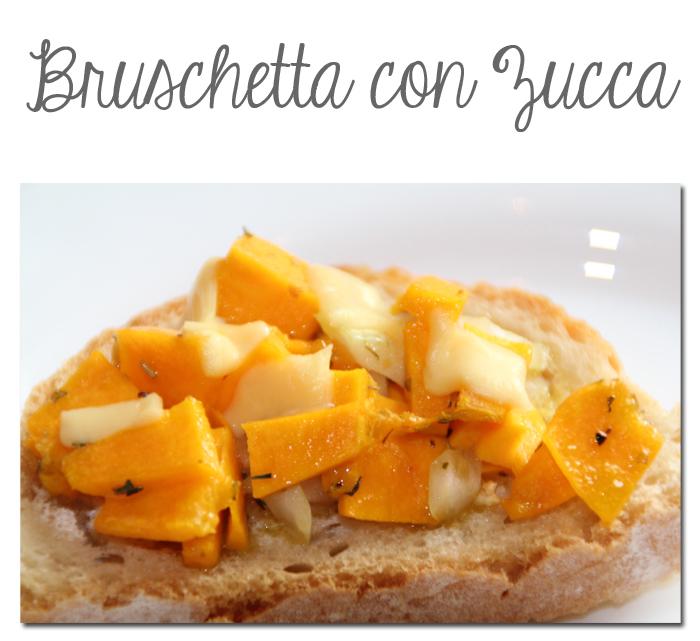 Bruschetta con Zucca